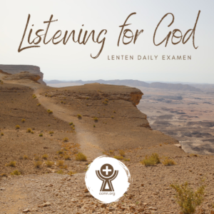 Listening for God Lenten Daily Examen